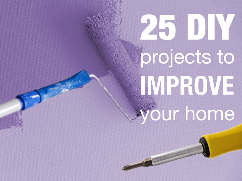 25 diy home improvement ideas choice home warranty Home improvement ideas