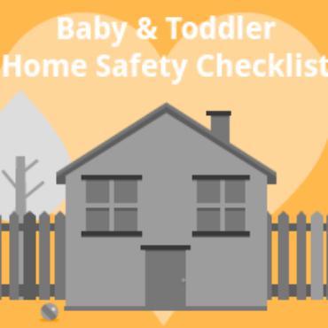 Baby & Toddler Home Safety Checklist
